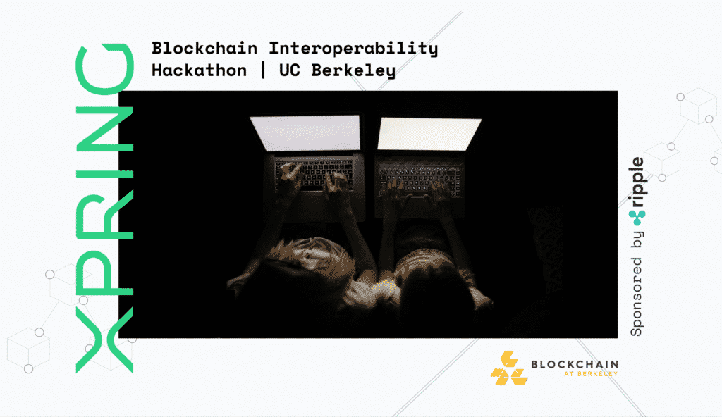 Xpring is Hosting a Blockchain Interoperability Hackathon in Berkeley